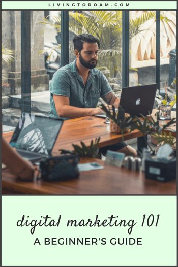 digital marketing 101 a beginner's guide