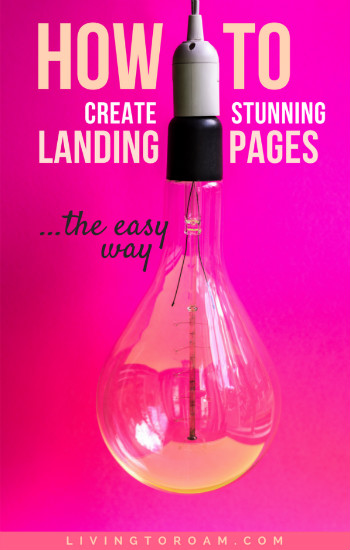 Landing pages don't have to be ugly. Learn what makes a good landing page, how to avoid the common pitfalls in landing page building and discover the best strategies for optimising your landing pages. Featuring an in-depth tutorial video to help you create an awesome landing page with Leadpages. Read more on livingtoroam.com | #landingpages #leadpages #digitalmarketing