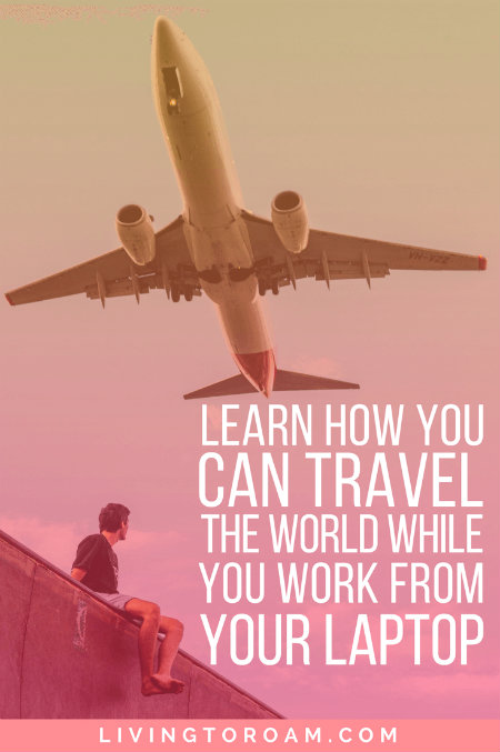 What if there was a way that you could travel the world, while earning a great income doing what you loved? Check out the Learning to Roam course for aspiring digital nomads and start building your freedom lifestyle today! | Living to Roam |  Freelancing | Working Online | Travel and Work | Location Independent | livingtoroam.com
