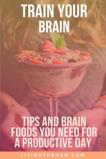I have an over-active brain, so planning my days out for productivity doesn't exactly come naturally to me. As someone who works from home as a business owner and a freelancer, I've identified some tips that have helped me and brain foods which keep my mind sharp! Find out more at livingtoroam.com | Living to Roam #braintraining #brainfood #productivity