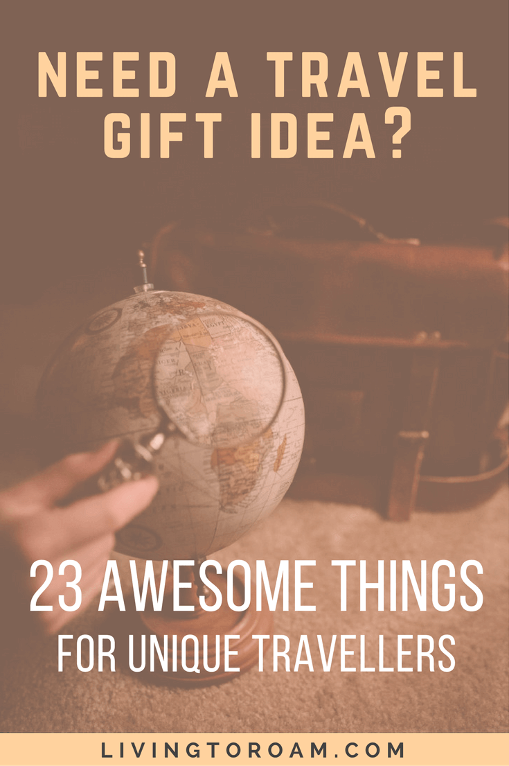 Stuck for the perfect travel gift idea? If your friends or family have a serious case of wanderlust, here are 23 awesome gifts they'll love. PS. we think number 16 is awesome! #travelgiftidea #giftguide | Living to Roam | livingtoroam.com